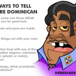 5 Ways To Tell If U're Dominican