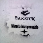 No a la Barrick Gold - Mineria Irresponsable