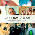 Last_Day_Dream-Chris_Milk